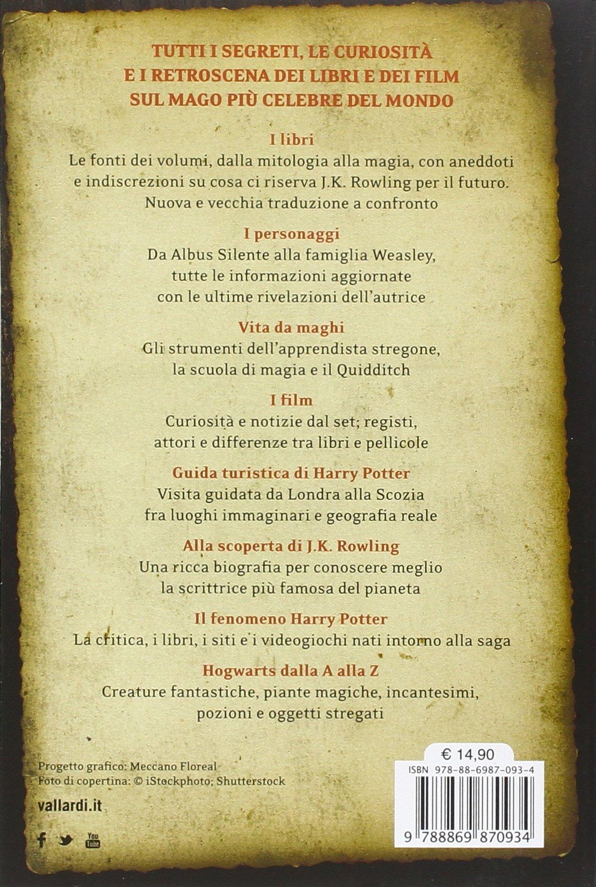 Guida Completa Alla Saga Di Harry Potter I Libri I Film I