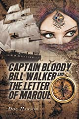 Captain Bloody Bill Walker and The Letter of Marque Paperback