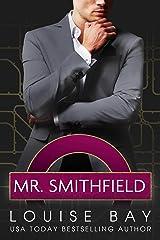 Mr. Smithfield: A British Billionaire Romance Kindle Edition