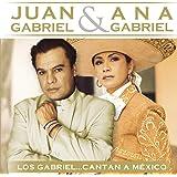 Los Gabriel...Cantan a Mexico