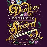 Dance with the Sword: Bluebeard's Secret, Book 2
