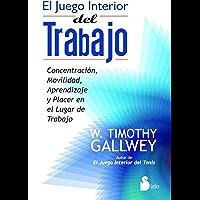 EL JUEGO INTERIOR DEL TRABAJO
