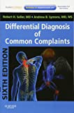Differential Diagnosis of Common Complaints: with STUDENT CONSULT Online Access, 6e