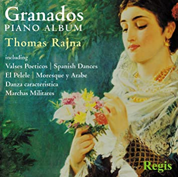Thomas Rajna, Enrique Granados, n/a - Granados: Piano Album - Amazon.com Music