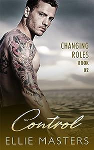 Control: A sexy Private Investigator suspense thriller romance (Changing Roles Book 2)