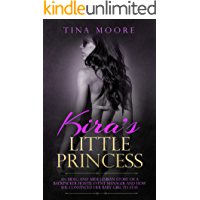 Kira's Little Princess: An MDLG and ABDL lesbian story of a backpacker hostel event manager and how she convinced her baby girl to stay