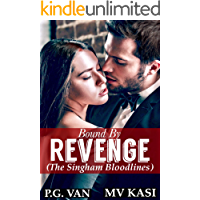 Bound by Revenge: A Hot Gripping Indian Romance