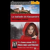 La ballade de Kassandre