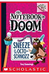 Sneeze of the Octo-Schnozz: A Branches Book (The Notebook of Doom #11) Kindle Edition