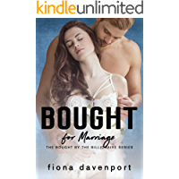 Bought for Marriage (Bought by the Billionaire Book 1)