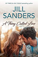 A Thing Called Love (Pride, Oregon Book 8) Kindle Edition