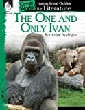 The One and Only Ivan: An Instructional Guide for Literature - Novel Study Guide for Elementary School Literature with…
