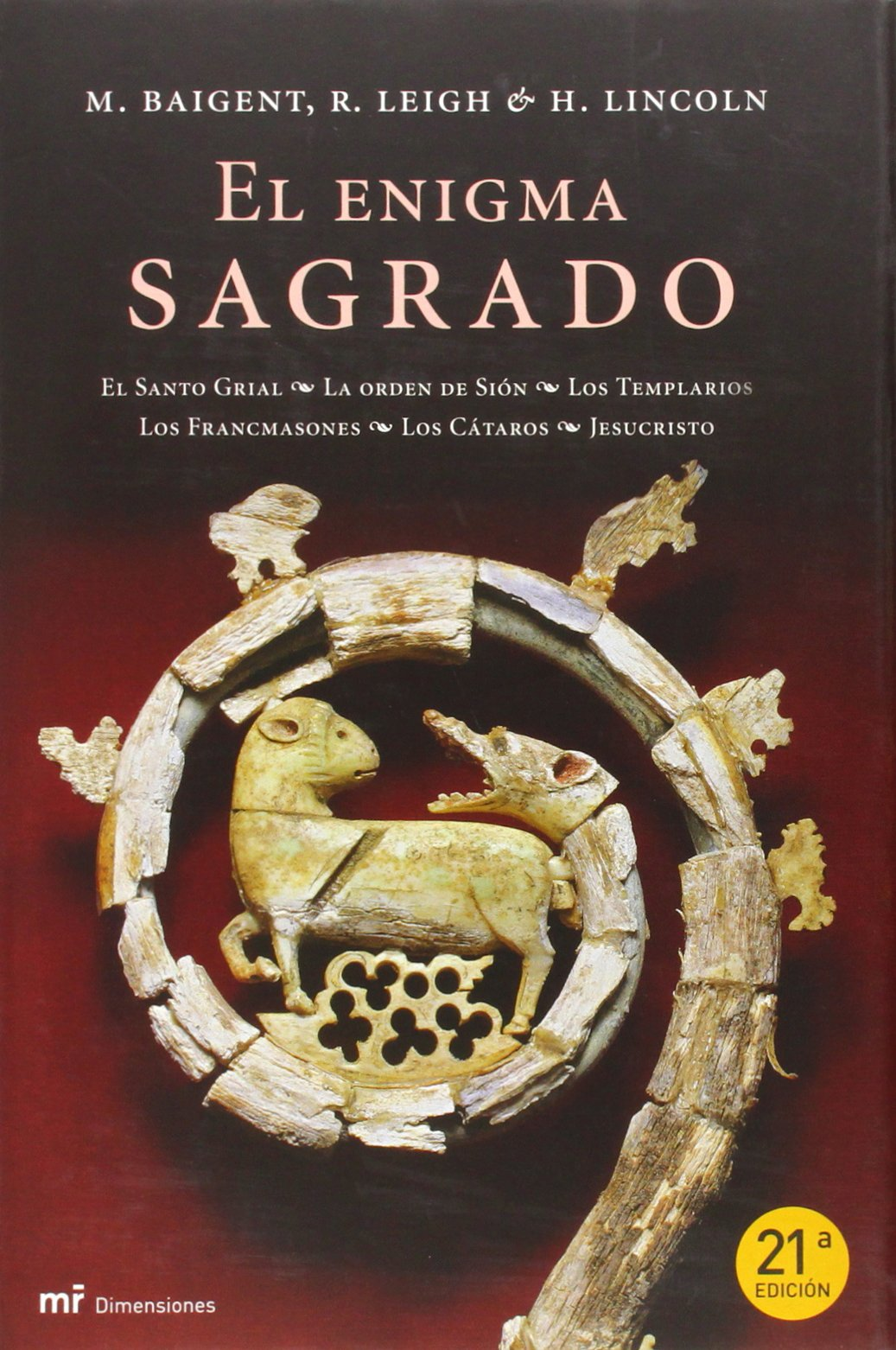 El enigma sagrado (MR Dimensiones): Amazon.es: Baigent, Michael, Leigh, Richard, Lincoln, H.: Libros
