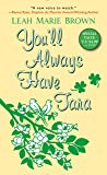 You'll Always Have Tara (A Riches to Romance Tale)