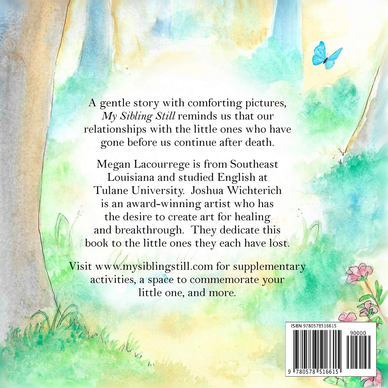 My Sibling Still: for those who've lost a sibling to miscarriage,  stillbirth, and infant death: Amazon.es: Lacourrege, Megan, Wichterich,  Joshua: Libros en idiomas extranjeros