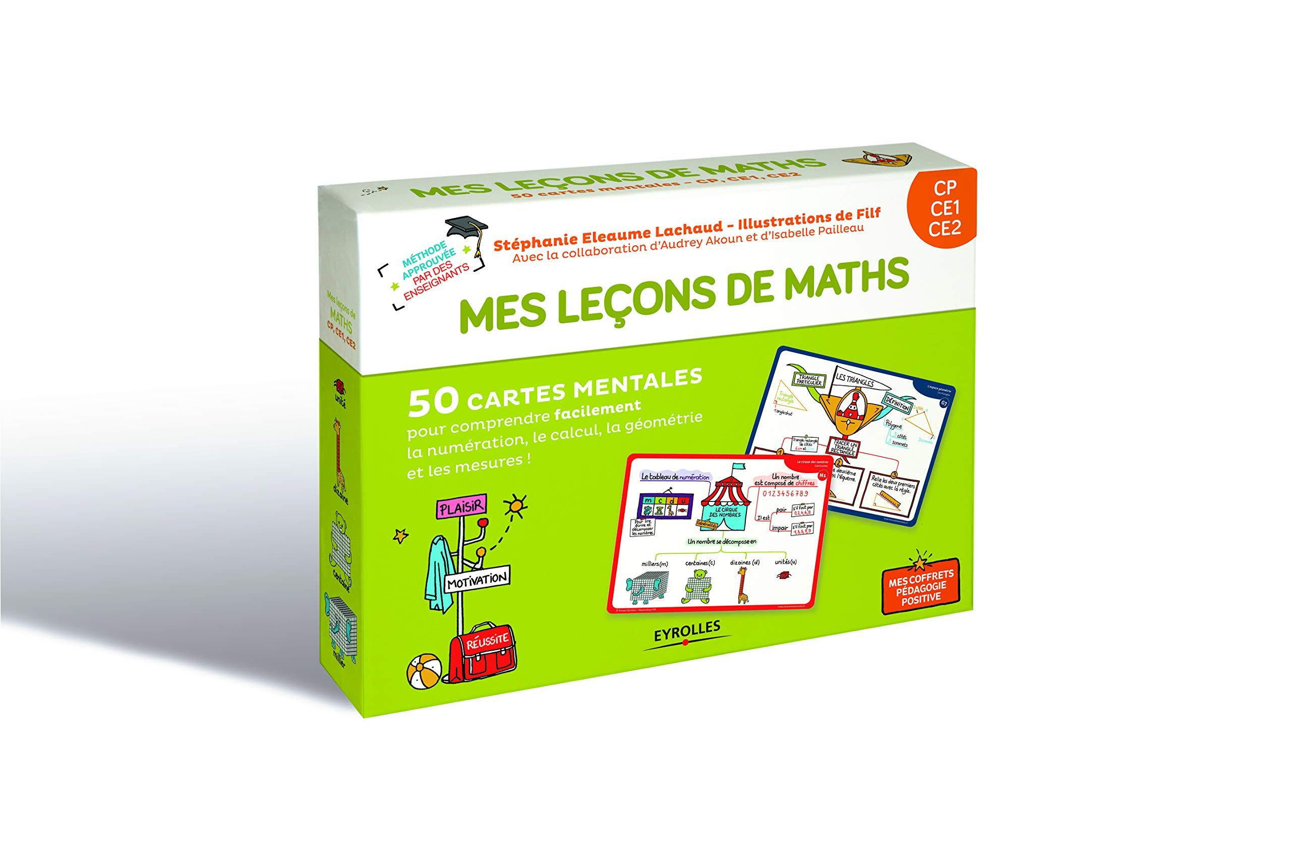 Mes leçons de maths CP, CE1, CE2: 50 cartes mentales pour comprendre facilement la numérotation, le calcul, la géométrie et les mesure