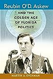 Reubin O'D. Askew and the Golden Age of Florida Politics (Florida Government and Politics)
