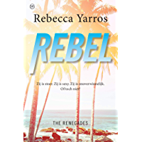 Rebel (The Renegades Book 3)