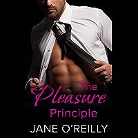 The Pleasure Principle: A steamy standalone romance (English Edition)