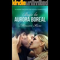Bajo la aurora boreal: XII Premio Terciopelo de Novela Romántica