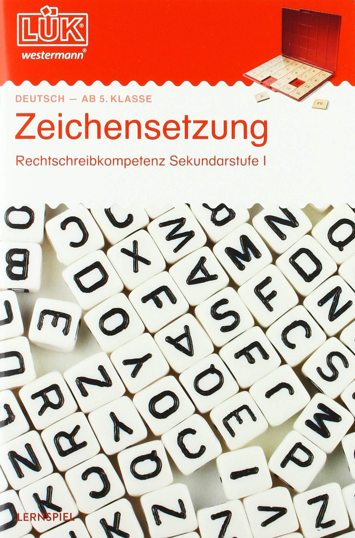 LÜK Übungshefte   Deutsch  LÜK  5. 6. 7. 8. Klasse   Deutsch  Zeichensetzung