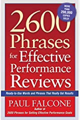 2600 Phrases for Effective Performance Reviews: Ready-to-Use Words and Phrases That Really Get Results Kindle Edition