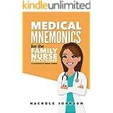 Medical Mnemonics for the Family Nurse Practitioner