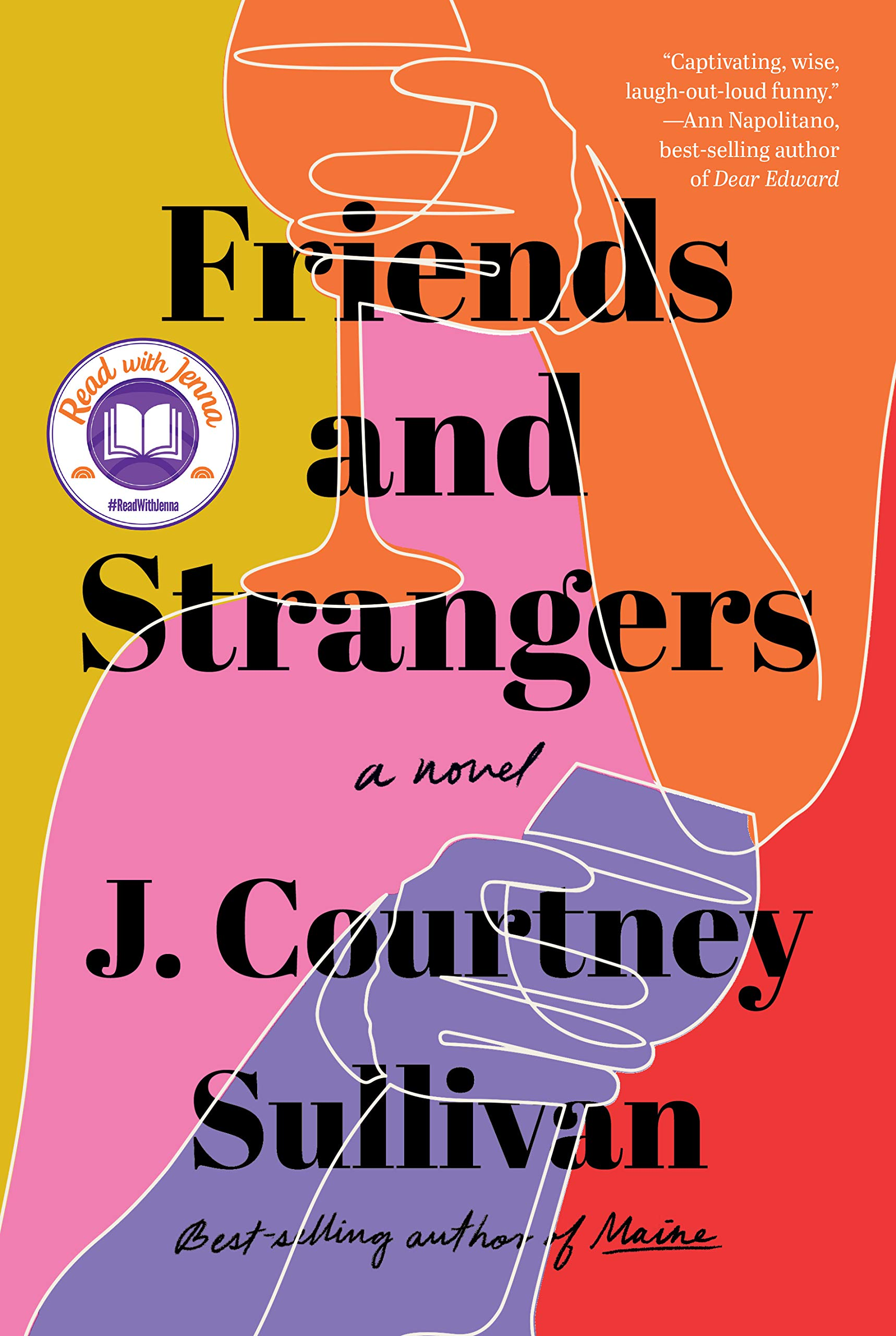 Friends and Strangers: A novel: Sullivan, J. Courtney: 9780525520597:  Amazon.com: Books