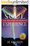 Soul Experience: The 4th Level of Identity