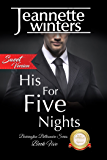 His For Five Nights, SWEET: Barrington Billionaire's  Series: Book Five (Barrington Billionaire's Sweet Series 5)