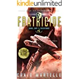 Fratricide: A Space Opera Adventure Legal Thriller (Judge, Jury, Executioner Book 6)