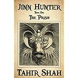 Jinn Hunter: Book One: The Prism