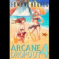 Arcane Dropout 4 (English Edition)