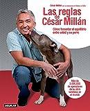 Las Reglas de Cesar Millan