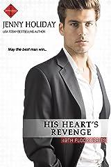 His Heart's Revenge (49th Floor Novels Book 4) Kindle Edition