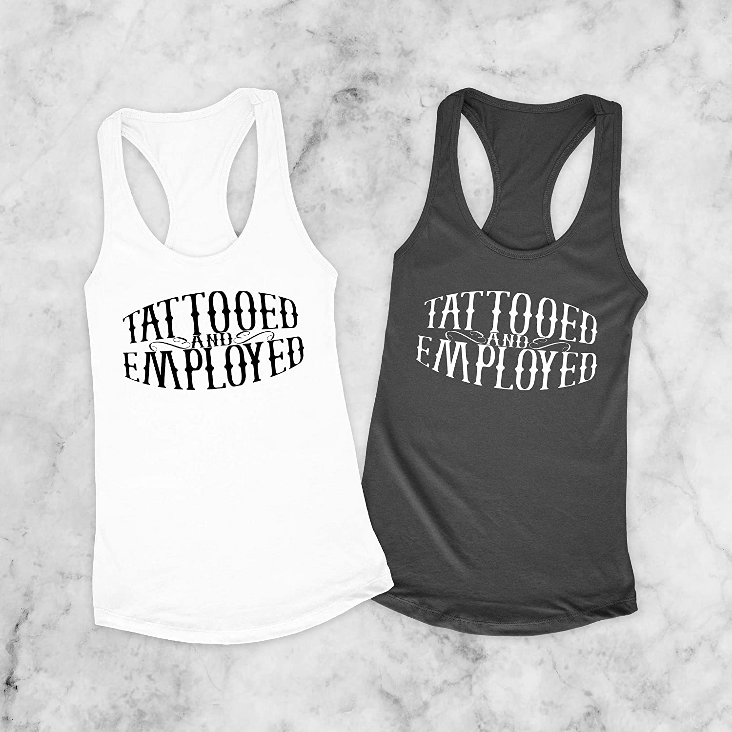 Tattooed and Employed Racerback Tank Top For Wife Christmas ideas White Funny Shirt Gifts for Her Inked NLTT0002 Black