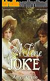 A Fine Joke: A Pride & Prejudice Variation