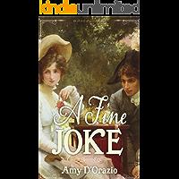 A Fine Joke: A Pride & Prejudice Variation (English Edition)