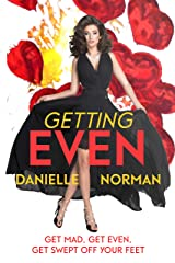 Getting Even (Iron Ladies Book 1)