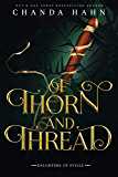 Of Thorn and Thread (Daughters of Eville Book 4)