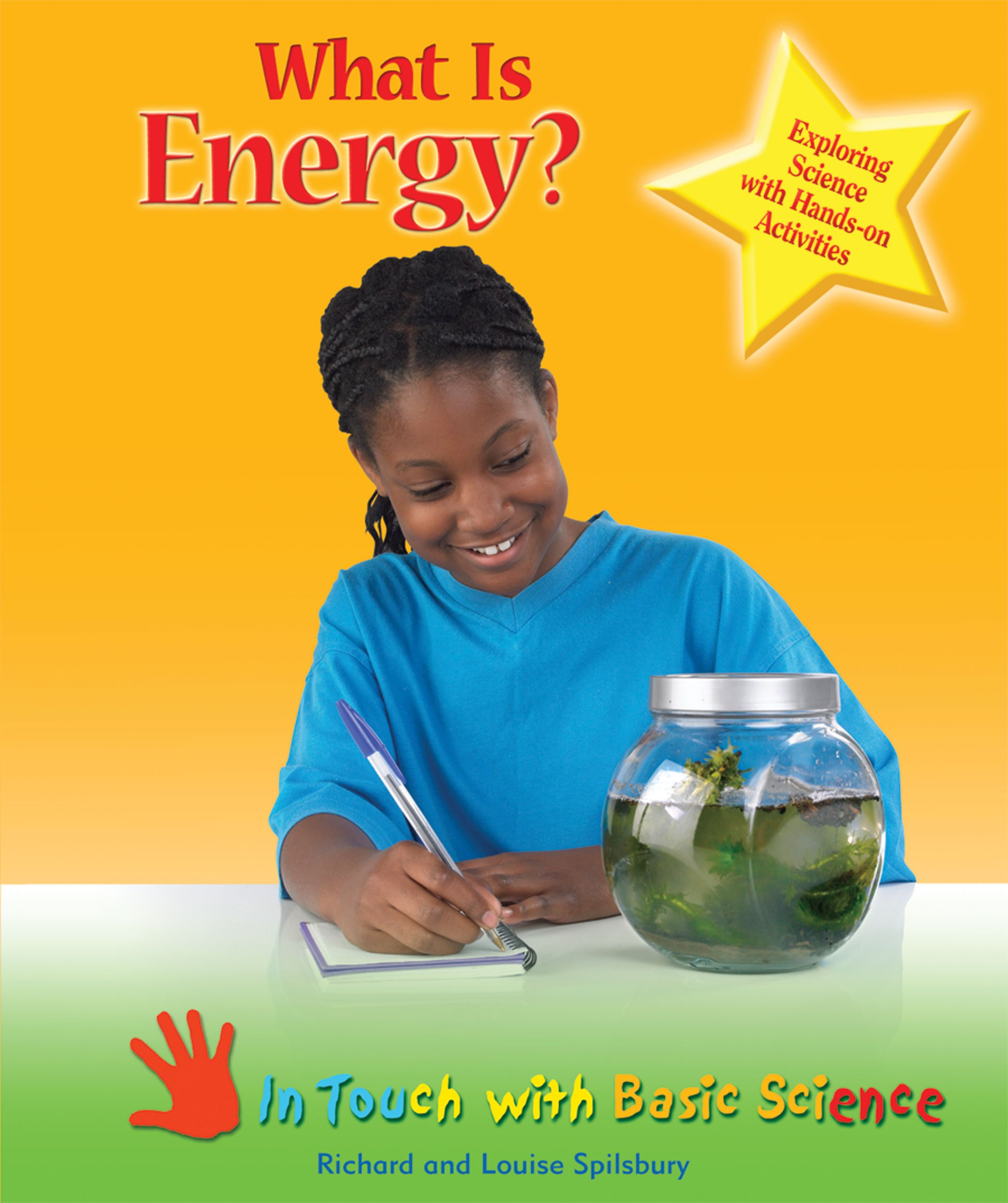 Read Online What Is Energy?: Exploring Science with Hands-On Activities (In Touch with Basic Science) pdf epub
