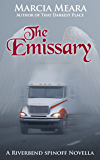 The Emissary: A Riverbend Spinoff Novella