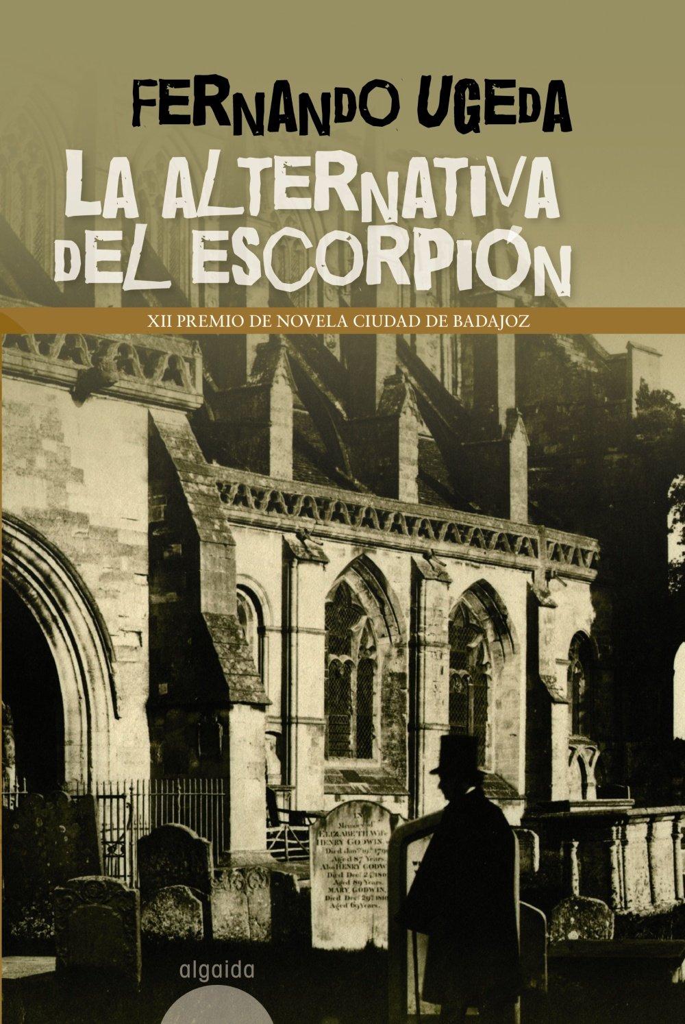 La alternativa del escorpion/ The alternative of scorpion ...