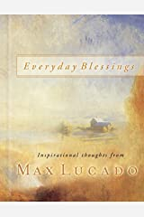 Everyday Blessings: 365 Days of Inspirational Thoughts Kindle Edition