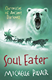 Soul Eater: Book 3 (Chronicles of Ancient Darkness)