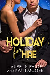 Holiday for Hire: A Christmas Love Story Kindle Edition
