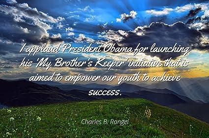 Amazoncom Charles B Rangel Famous Quotes Laminated Poster Print