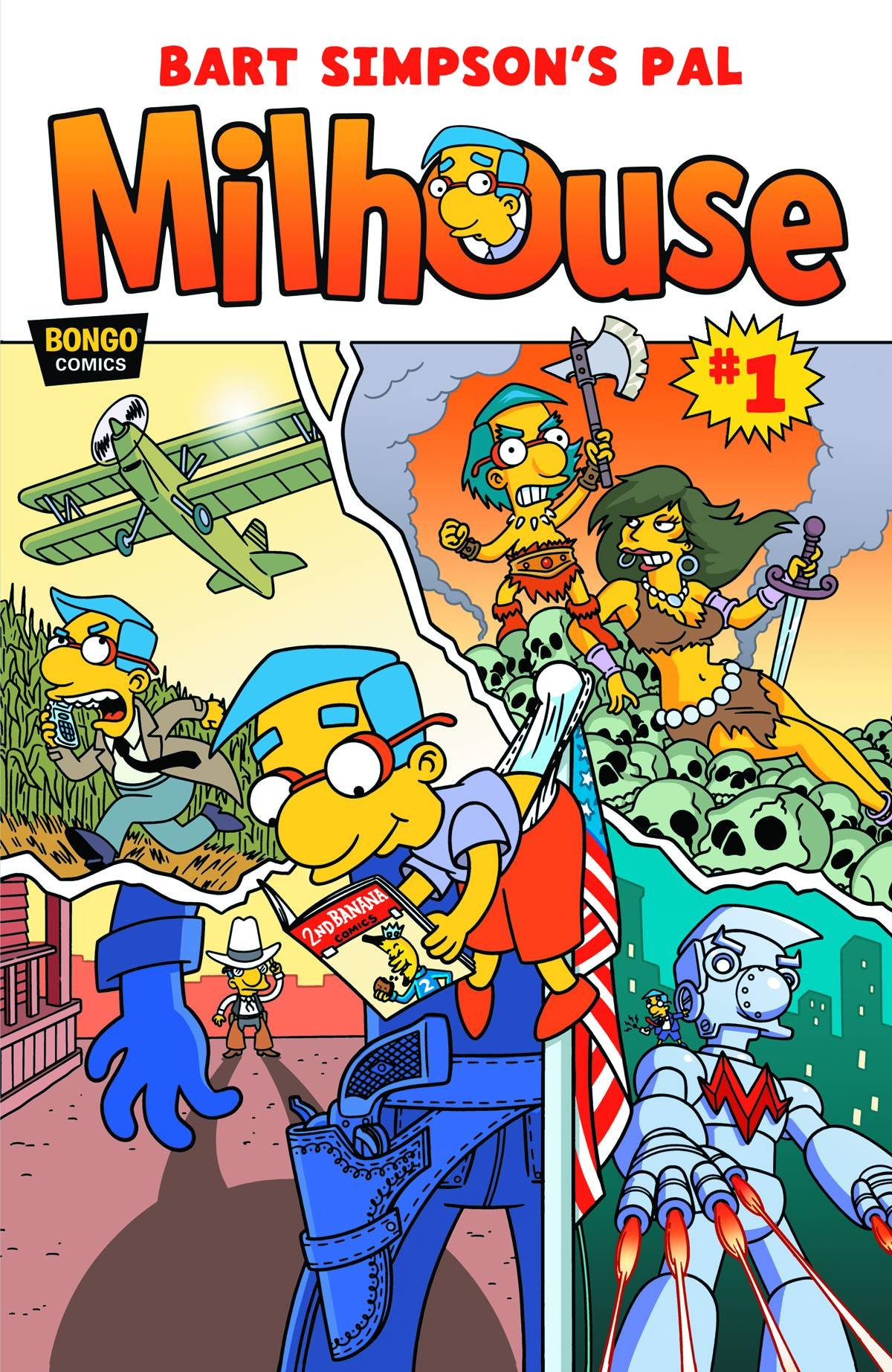 Bart Simpsons Pal Milhouse 1 Pat Mcgreal And Gail Simone Amazon