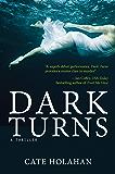 Dark Turns: A Novel