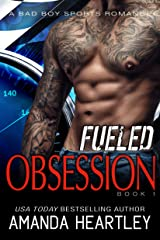 Fueled Obsession 1: An Alpha Male Meets Good Girl Steamy Romance Kindle Edition